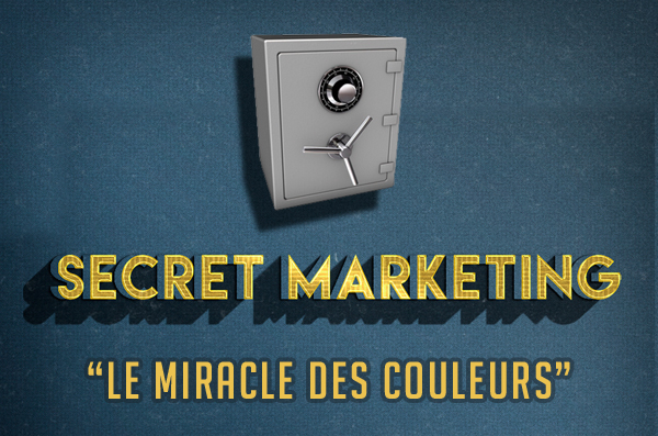 Secret marketing : le miracle des couleurs